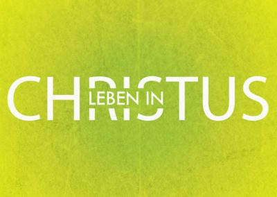 "Leben ""in Christus"""