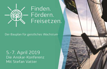 Die Anskar-Konferenz vom 5. bis 7. April 19 mit Stefan Vatter